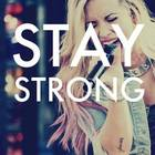 Stay Strong  †