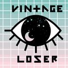 ♡ Vintage Loser ♡