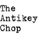 The Antikey Chop