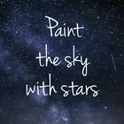 paint the sky with stars
