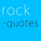 Rock Quotes