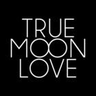true moon love