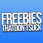 Freebies That Don't Suck