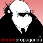 dream propaganda