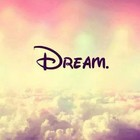 ♔NEVERSTOPDREAMING♔