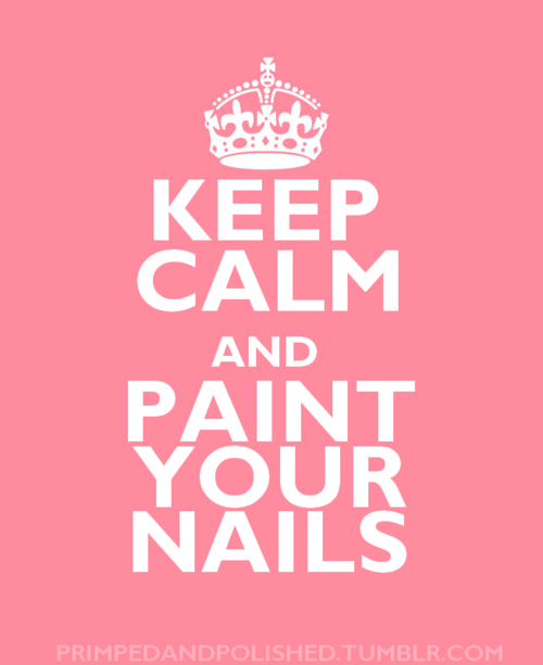 johannnaaaaaaaaaaaaaaaaaaaaaaaaa — Keep calm and paint your nails. :)