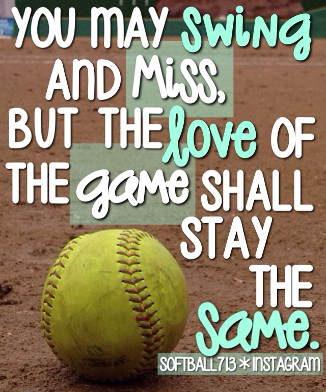 softball quotes - Google Search   We Heart It   quote and ...