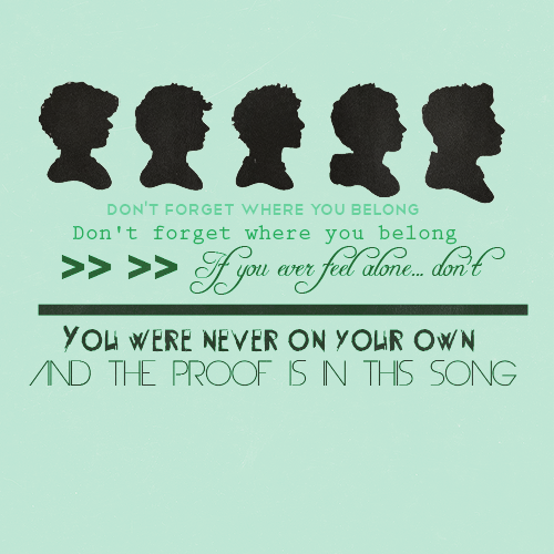 Don't forget where you belong | We Heart It | Lyrics and ...