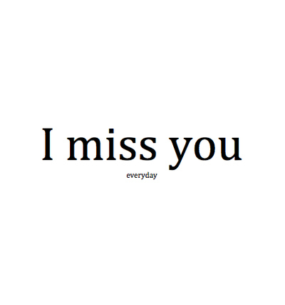 I Miss You Love Quotes For Him Tumblr : cisia-cute-i-miss-you-love-love-quote-missing-Favim.com-41265_large ...