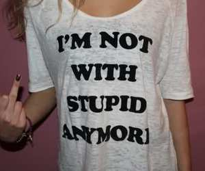 stupid