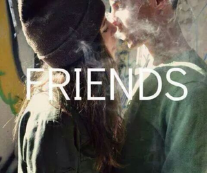 friends love smoke