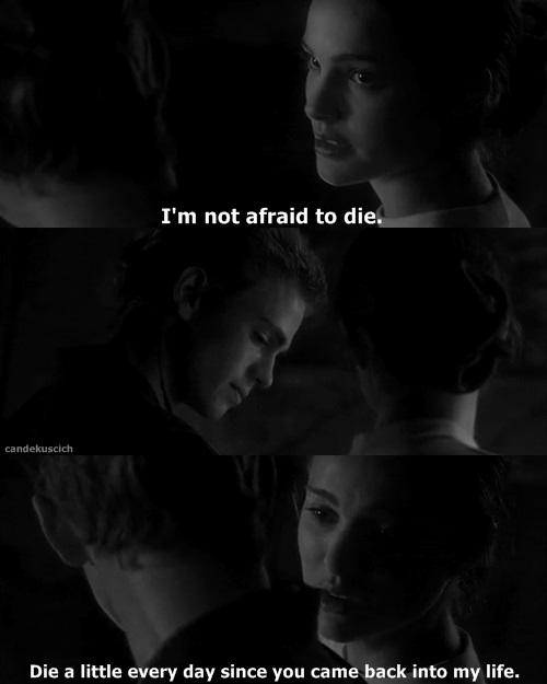 I'm not afraid to die. |Padme Amidala| | We Heart It ...