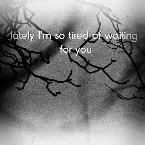 tired of waiting by *8o-clock on deviantART