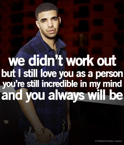 Drake Quotes  Love on Drake Quotes  Kid Cudi Quotes  Wiz Khalifa Quotes On We Heart It
