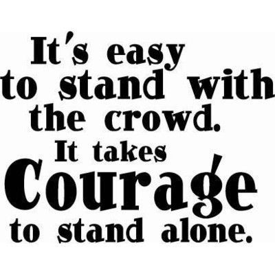 Alone-courage-crowd-cute-quote-favim.com-116657_large