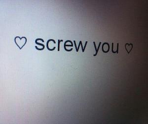 screw you