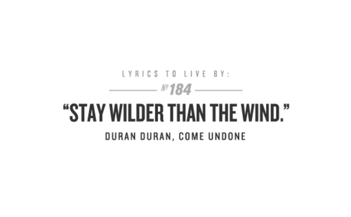 LYRICS TO LIVE BY