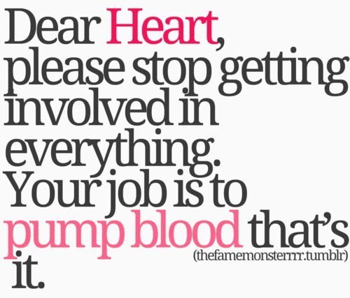 Heart,love,quote,message,funny,humor-43f6fb9dc841689b116bca90dfdcd5aa_h_large