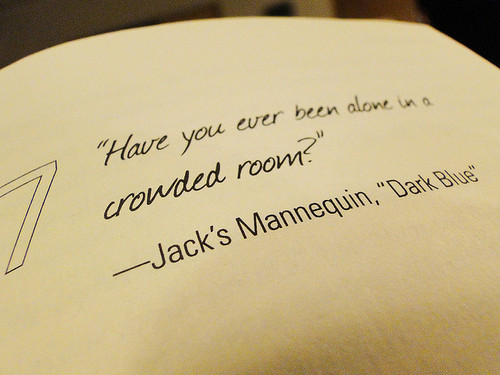 Alone In A Crowded Room Quote: Dazed & Confused