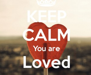 keep calm loved