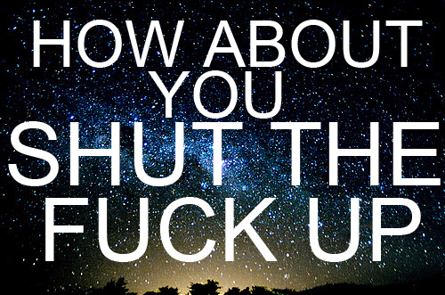 fuck, shut up, stars, typography - inspiring picture on Favim.com