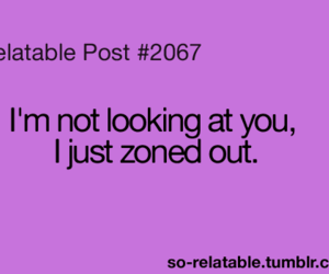 zoned out