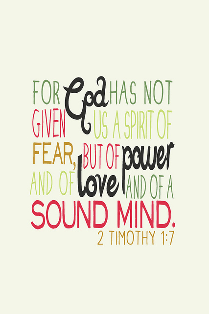 2 Timothy 1:7 | Flickr - Photo Sharing!
