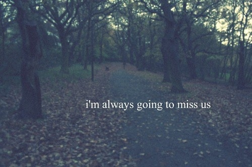 Always-forest-love-lovely-miss-quote-favim.com-76540_large