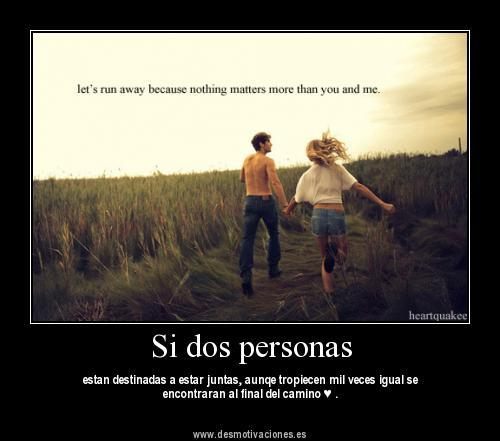 Si dos personas - desmotivaciones.es on we heart it / visual bookmark ...
