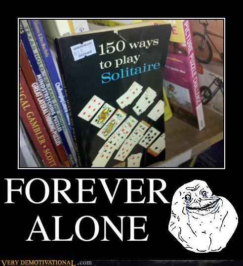 Demotivational-posters-forever-alone_large