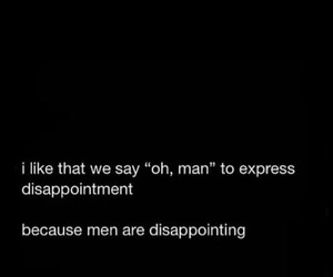 men disappointed