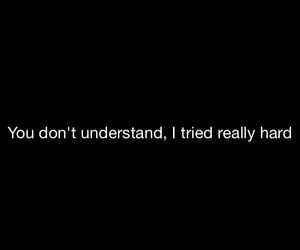 you don't understand me