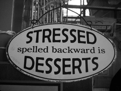 Funny-picture-sign-stressed-desserts_large