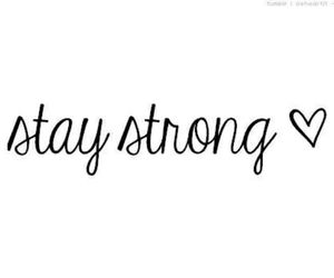 stay strong