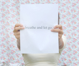 breathe and let go