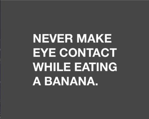 Advice-banana-eye-contact-funny-true-favim.com-195950_large