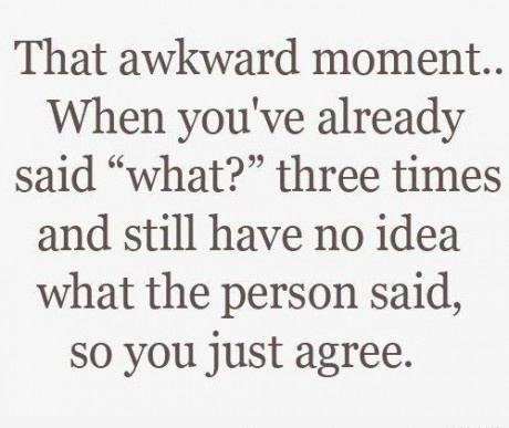 That awkward moment.. | Quotes Factory
