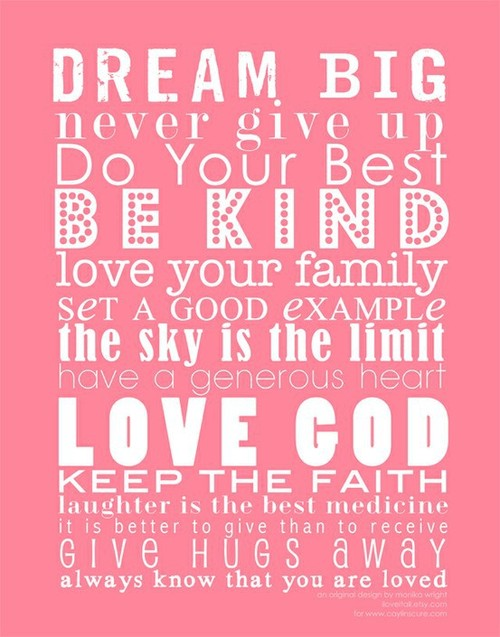 Quotes to live by / Ava's Big Girl Room Inspiration | Perfectly Imperfect Blog