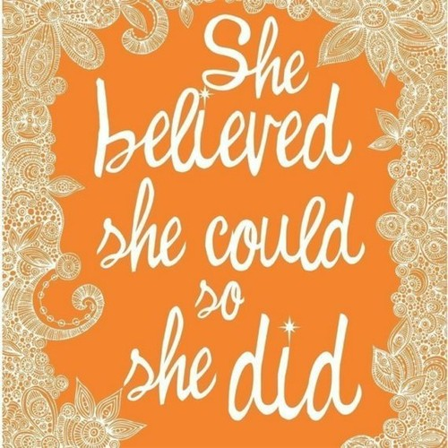 orange / She believed she could so she did Print by valentinadesign on Etsy