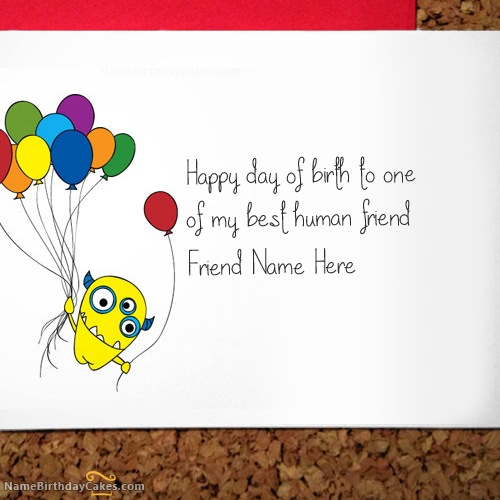 write name on crazy birthday card for friend  happy