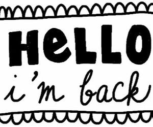 i'm back bby