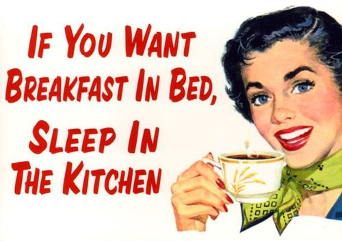 If-you-want-breakfast-in-bed-sleep-in-the-kitchen-tin-sign-820-p_large