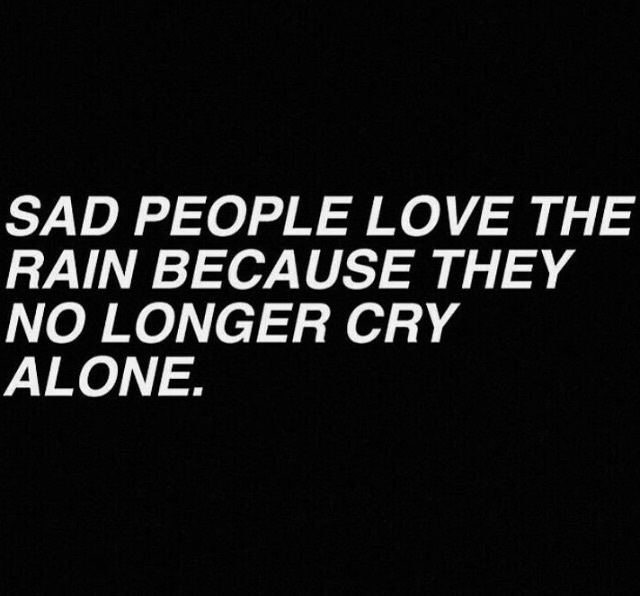 Sad Tumblr Quotes About Love: People, Rain, And Sad