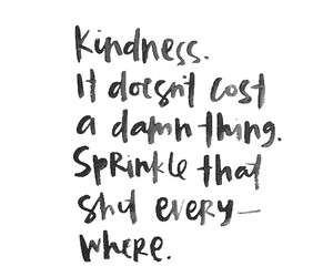 kindness