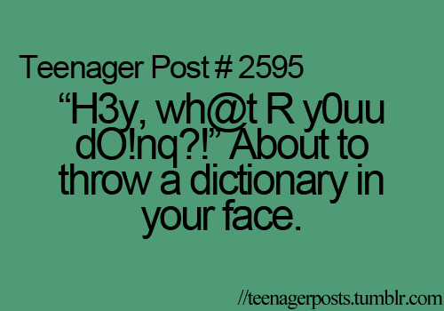 1327 best Teenager Posts images on Pinterest | Hilarious, Funny stuff and  Random stuff