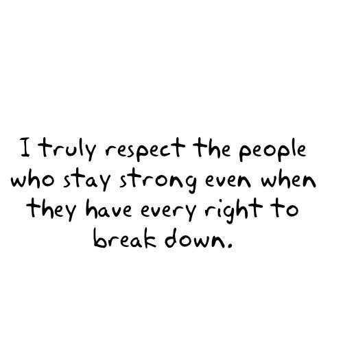 Break-down-message-pain-quote-respect-favim.com-246244_large
