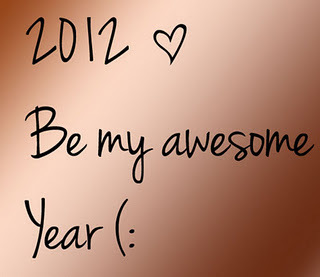 2012+be+my+awesome+year_large.jpg