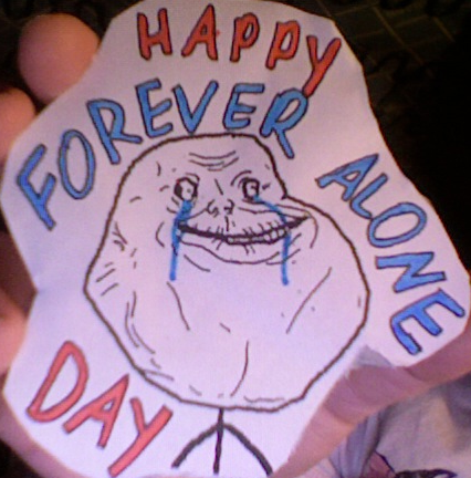 Happy_forever_alone_day_by_short_takes-d39j7l2_large