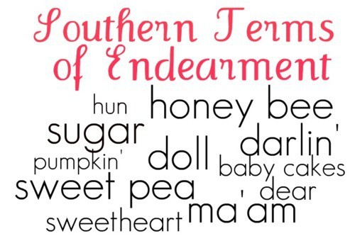 Southern girl! / southern terms of endearment.