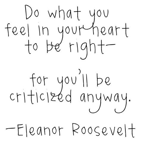 Wise Words / Eleanor Roosevelt